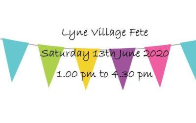 Lyne Village Fete – Saturday 13th June 2020